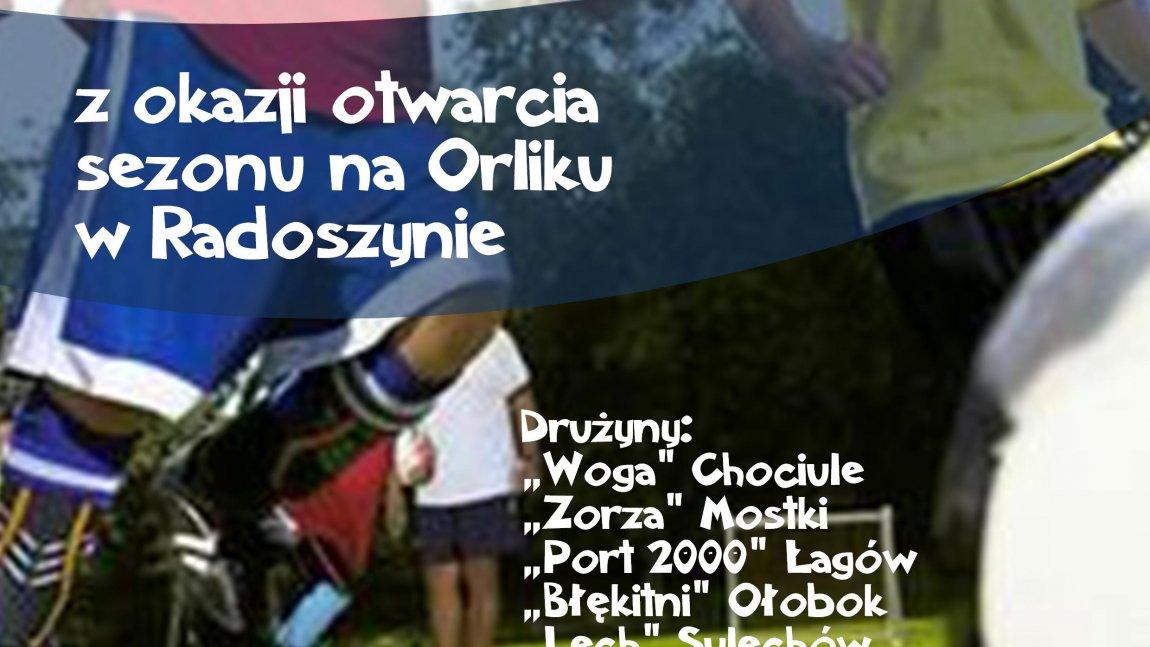 Otwarcie sezonu na Orliku w Radoszynie