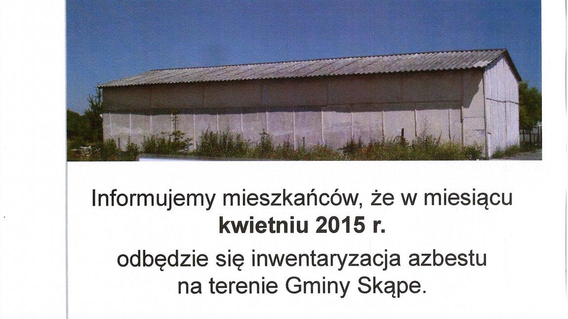 Mieszkańcy Gminy Skąpe! Wkrótce rozpoczęcie inwentaryzacji azbestu